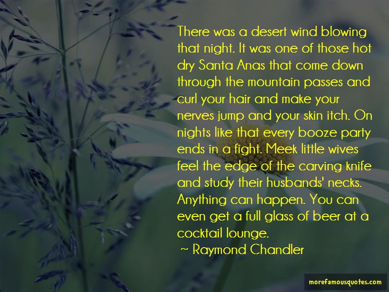 Quotes About Your Hair Blowing In The Wind
