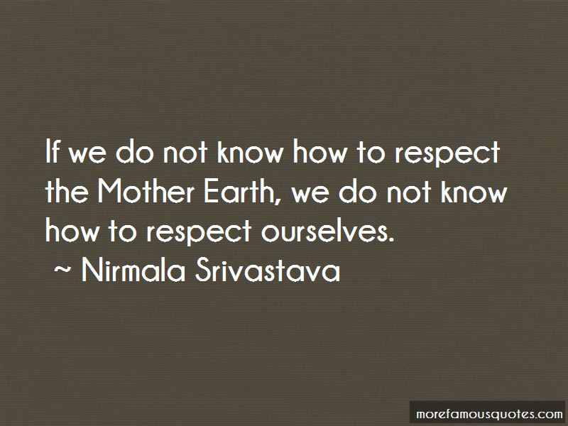 Respect Mother Earth Quotes Pictures 4