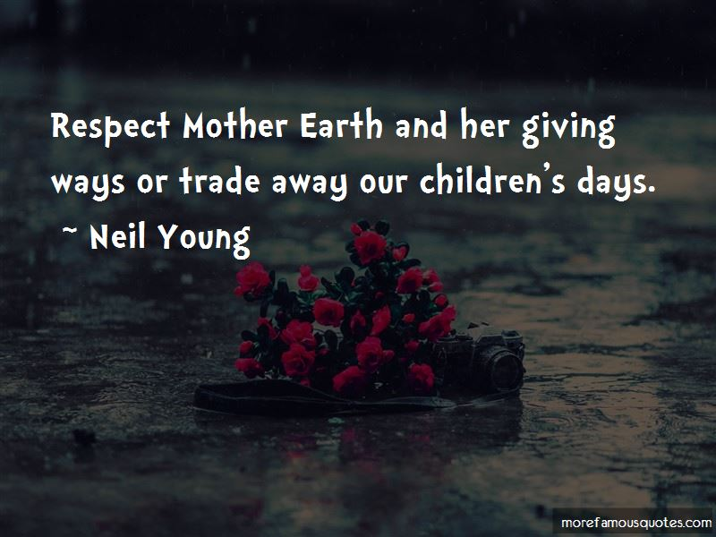 Respect Mother Earth Quotes