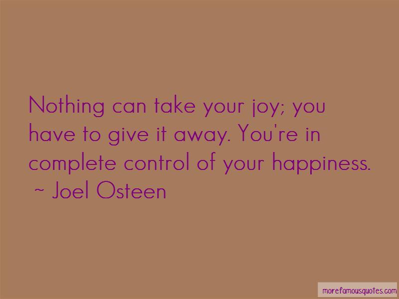 Take Control Of Your Happiness Quotes Pictures 2