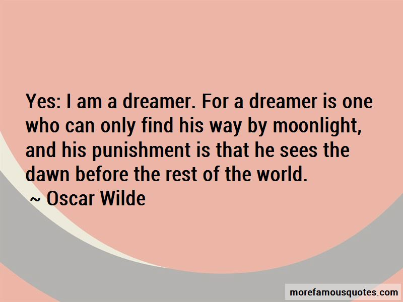 Yes I Am A Dreamer Quotes