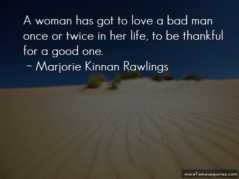 Bad Man Love Quotes Pictures 2