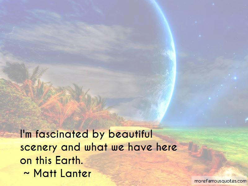 Beautiful Scenery And Quotes