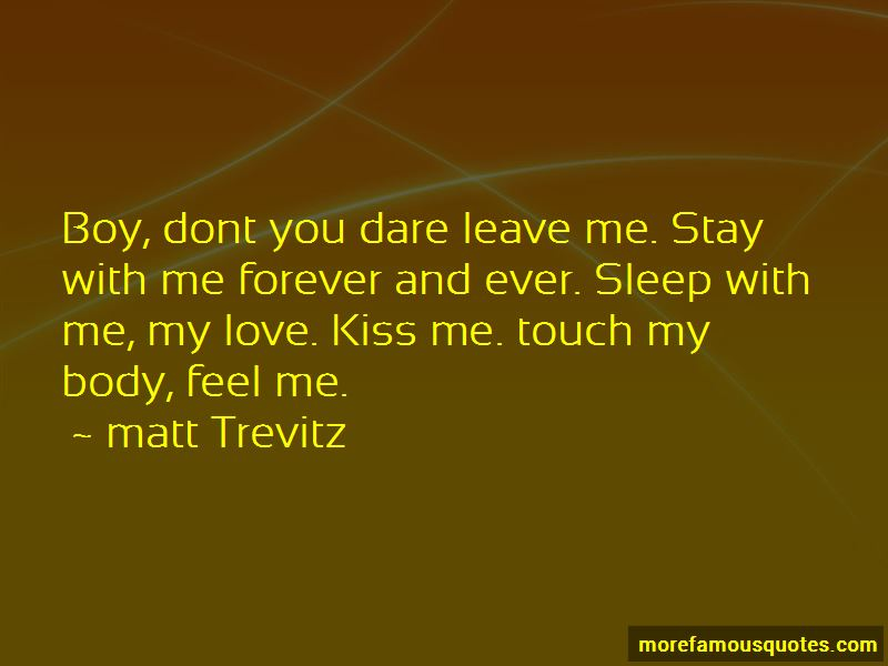 Don T Ever Leave Me Quotes: Don't You Ever Leave Me Quotes: Top 2 Quotes About Don't