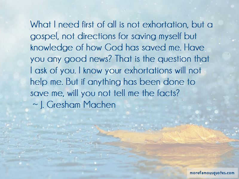 God Has Saved Me Quotes: top 49 quotes about God Has Saved ...