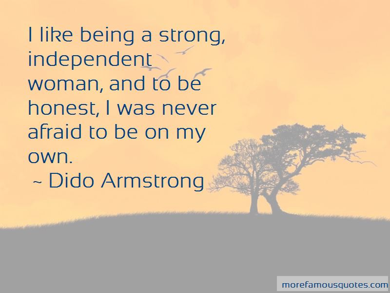 Quotes About Being Strong And Independent Woman