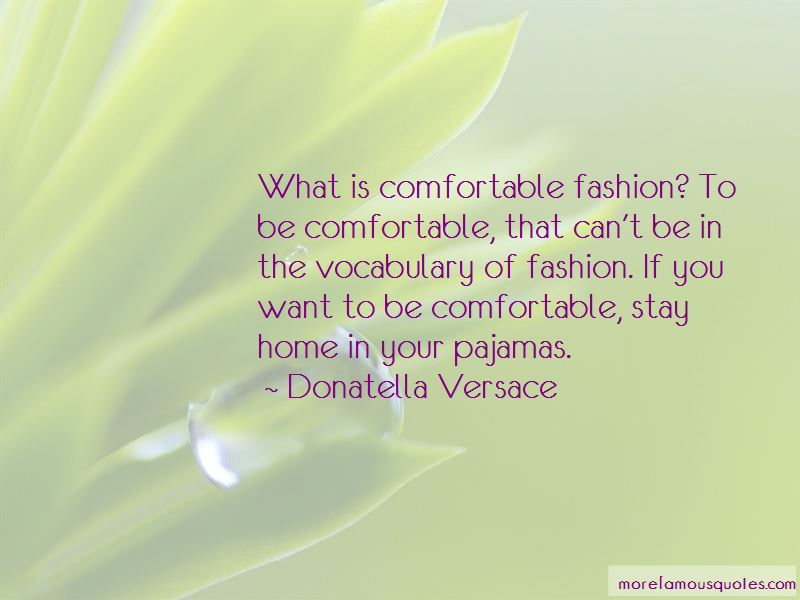 Quotes About Comfortable Fashion