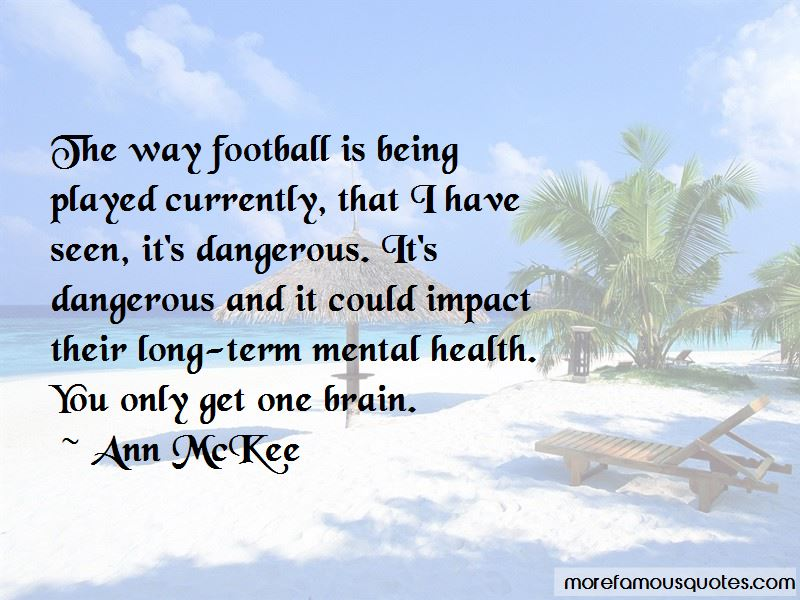 Quotes About Football Being Dangerous