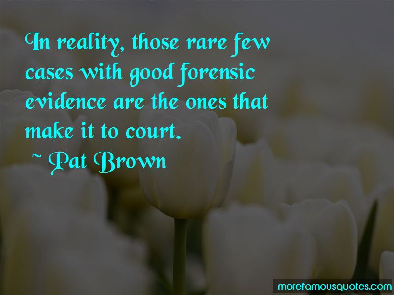Quotes About Forensic Evidence