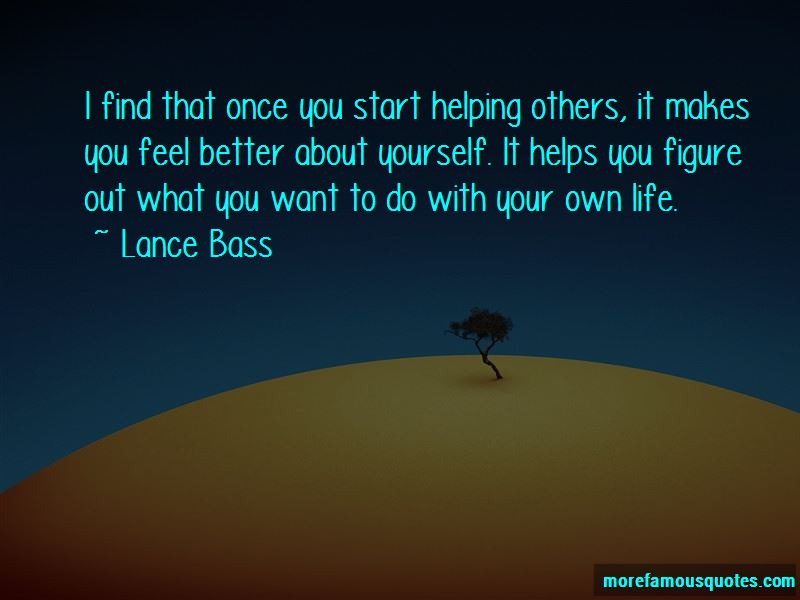 Quotes About Helping Others Helps Yourself