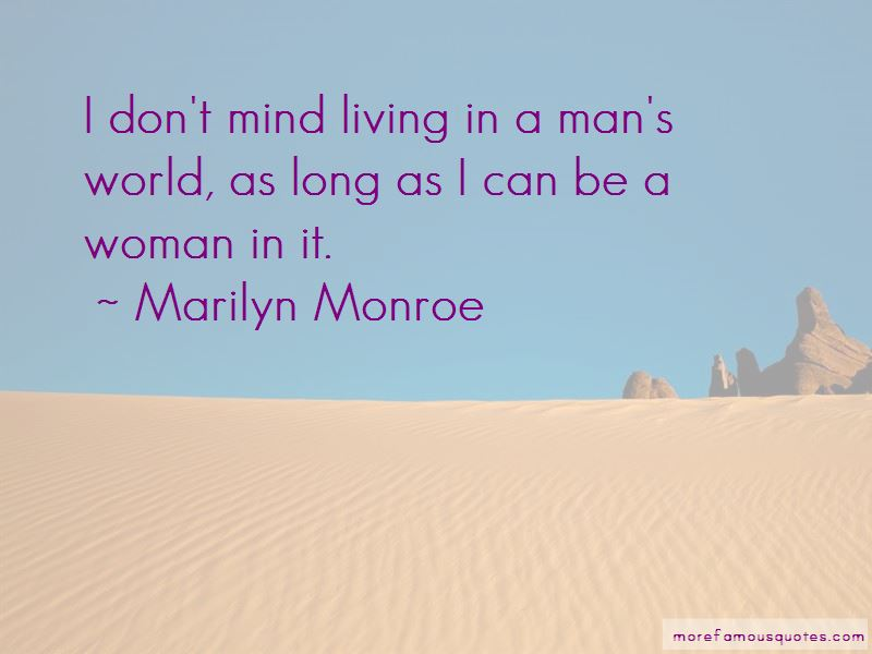 Quotes About Living In A Man's World