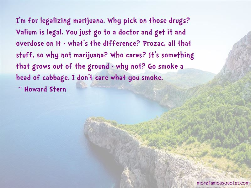 Quotes About Not Legalizing Drugs