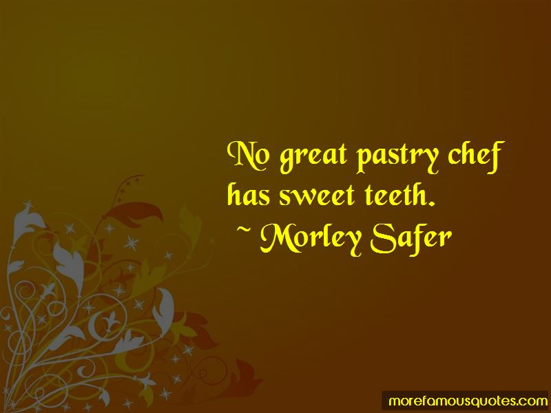 Quotes About Pastry Chef