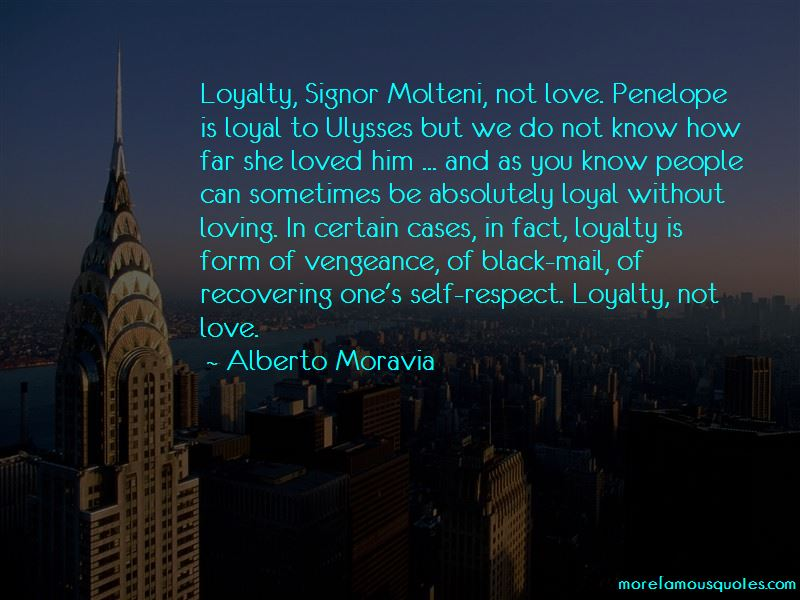 Respect Loyalty Love Quotes Pictures 2