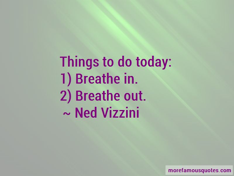 Things To Do Today Quotes Pictures 3