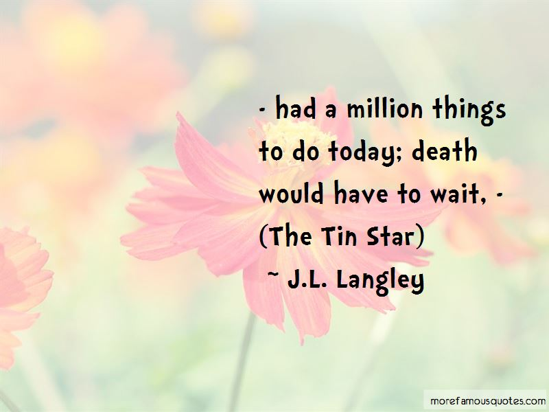 Things To Do Today Quotes