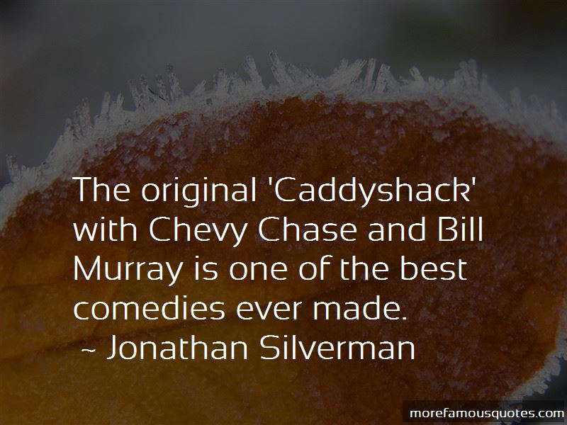 Chevy Chase Caddyshack 2 Quotes