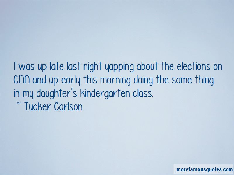 Early This Morning Quotes