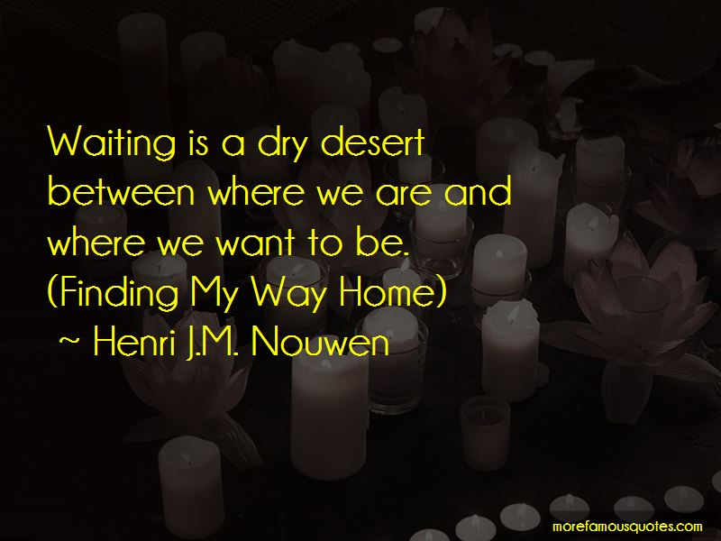 Finding My Way Home Quotes