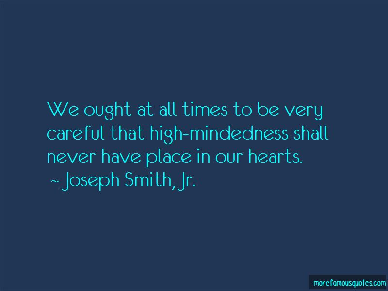 High-mindedness Quotes