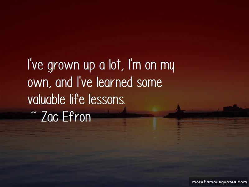 I've Grown Quotes