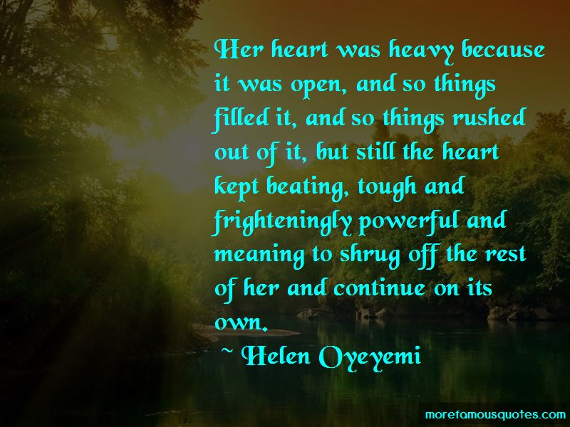 My Heart Is So Heavy Quotes: top 48 quotes about My Heart Is So Heavy from  famous authors