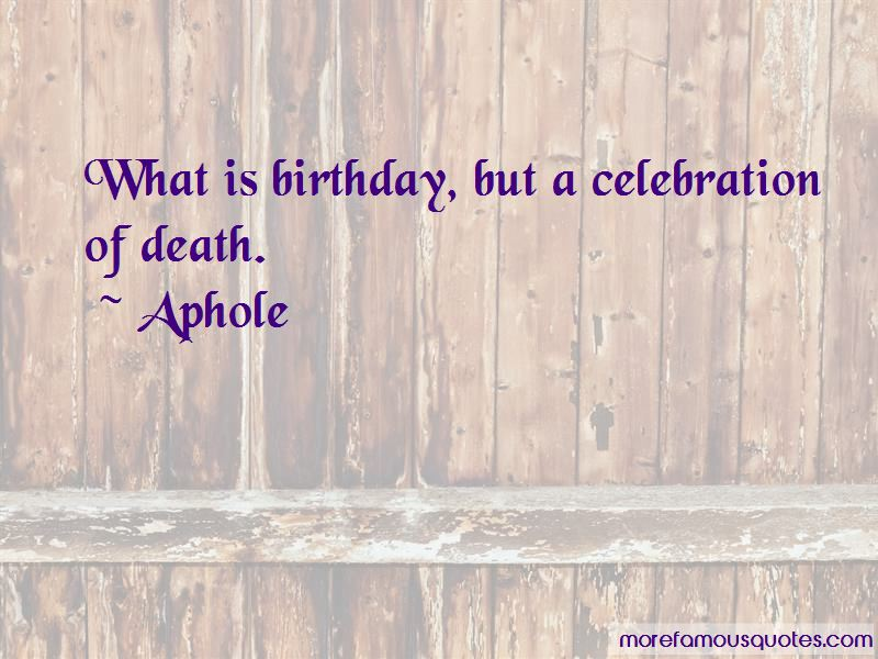 Quotes About Celebration Of Death