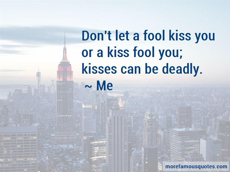 Quotes About Deadly Kiss