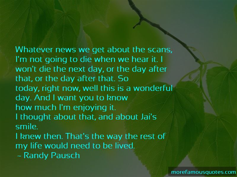 Quotes About Enjoying Life Now Top 25 Enjoying Life Now Quotes From