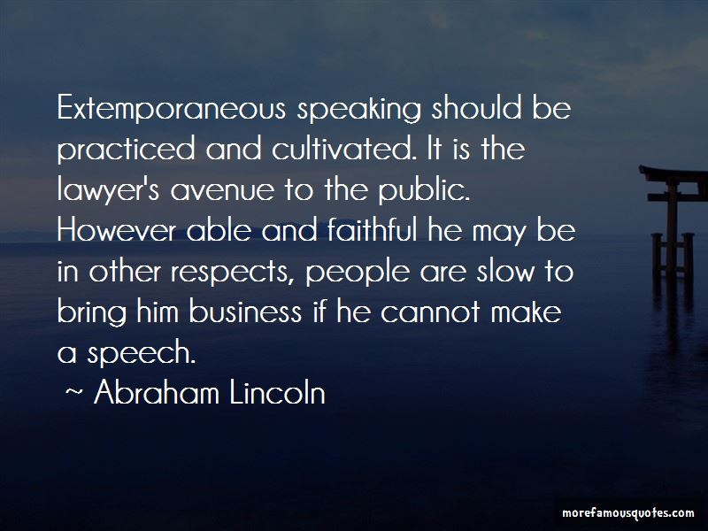 Quotes About Extemporaneous Speaking