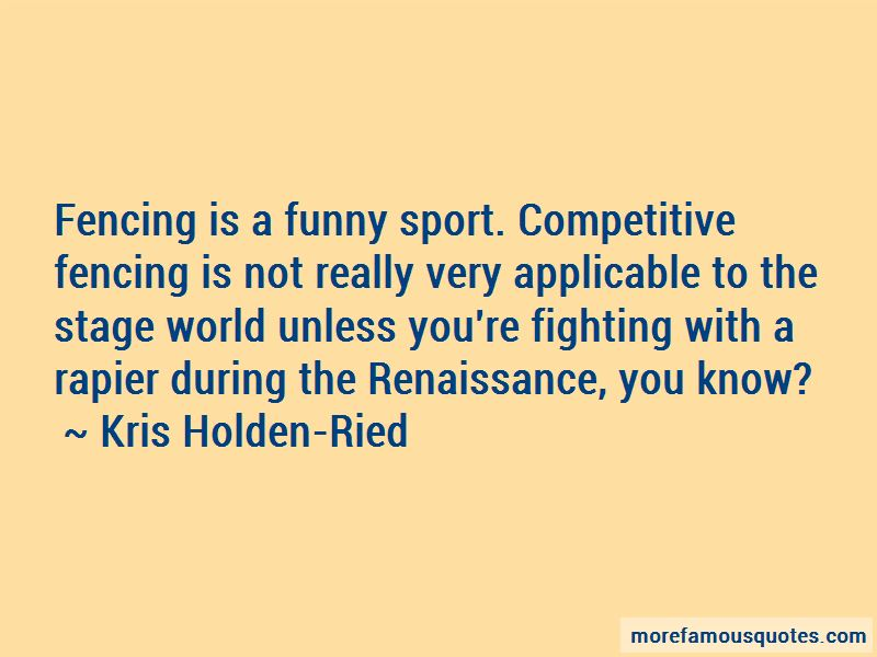 Quotes About Fencing Sport