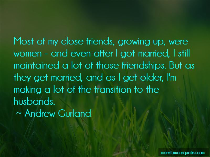 Friends And Growing Older Quotes Pictures 2