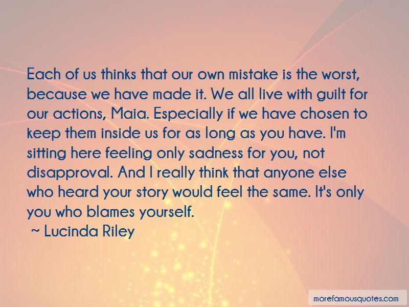 Quotes About Guilt And Sadness