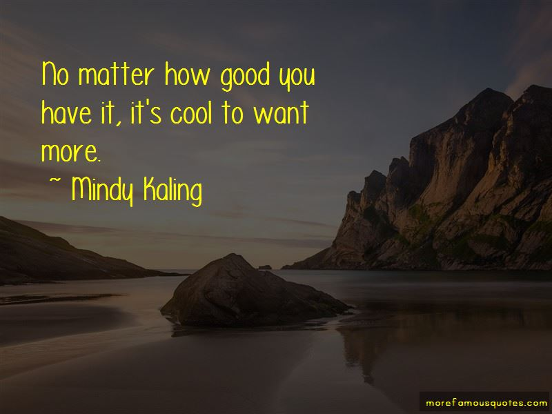 Quotes About How Good You Have It