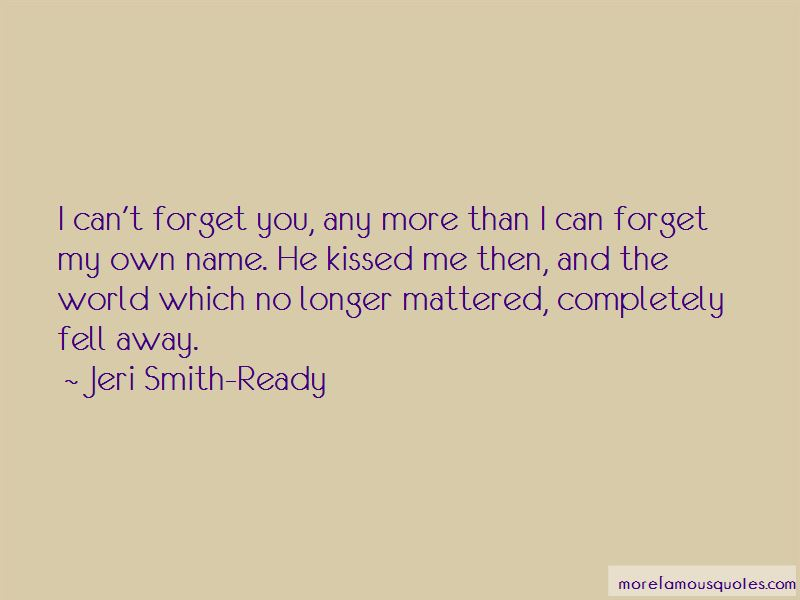 I Can't Forget You Quotes Pictures 2