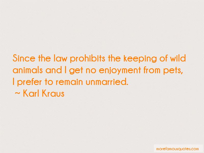 Quotes About Keeping Wild Animals As Pets