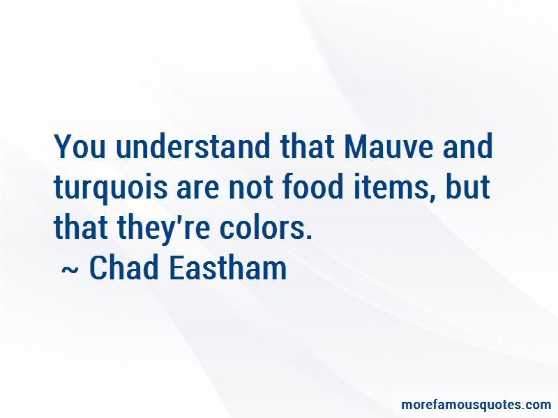 Quotes About Mauve
