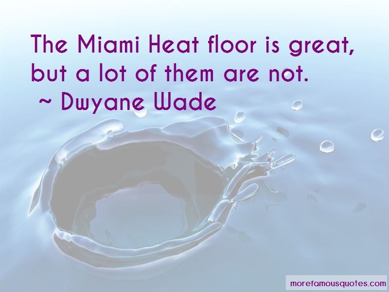 Quotes About Miami Heat