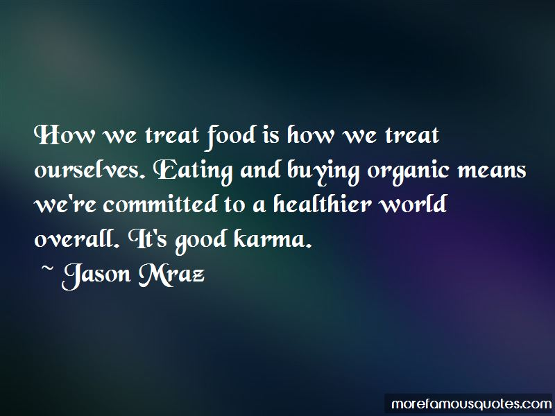 Organic Eating Quotes Pictures 3