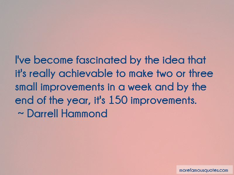 Small Improvements Quotes