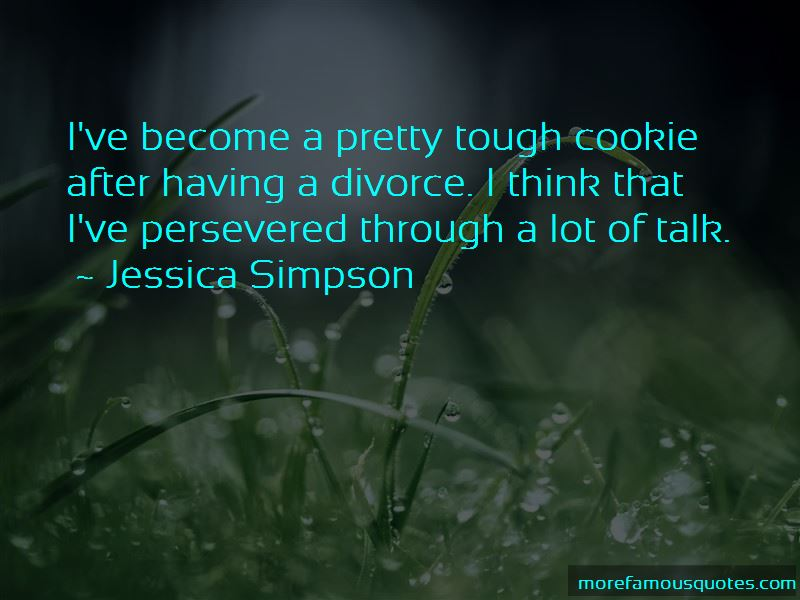 Tough Cookie Quotes Pictures 3