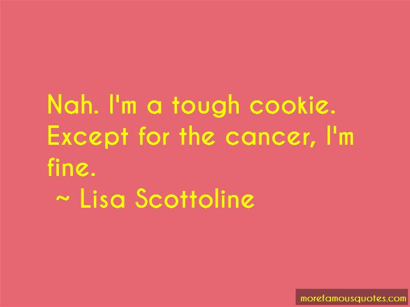 Tough Cookie Quotes Pictures 4