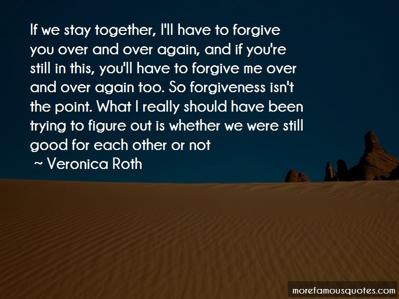 Trying To Forgive You Quotes Pictures 3