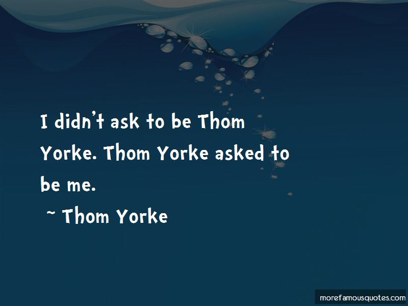 Yorke Quotes