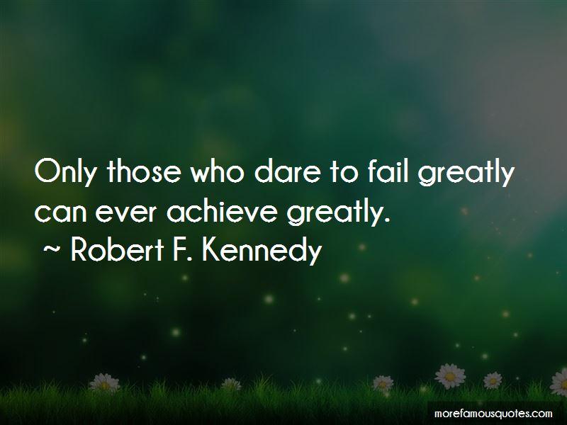 Dare To Fail Quotes