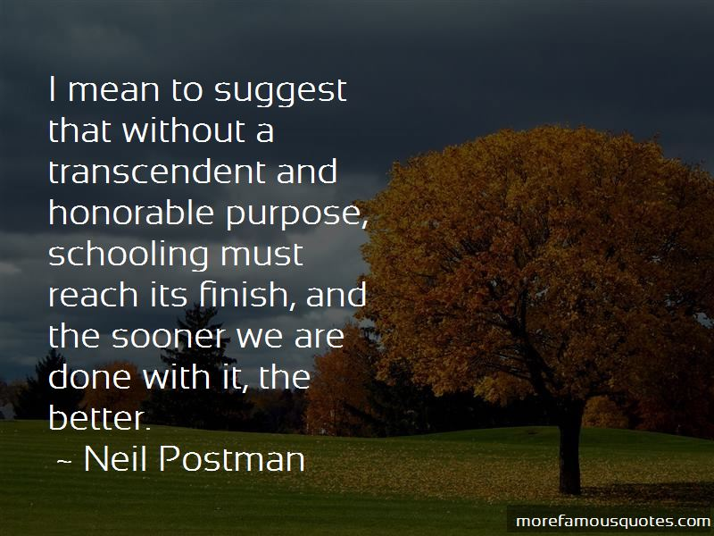 Purpose Of Schooling Quotes Pictures 4
