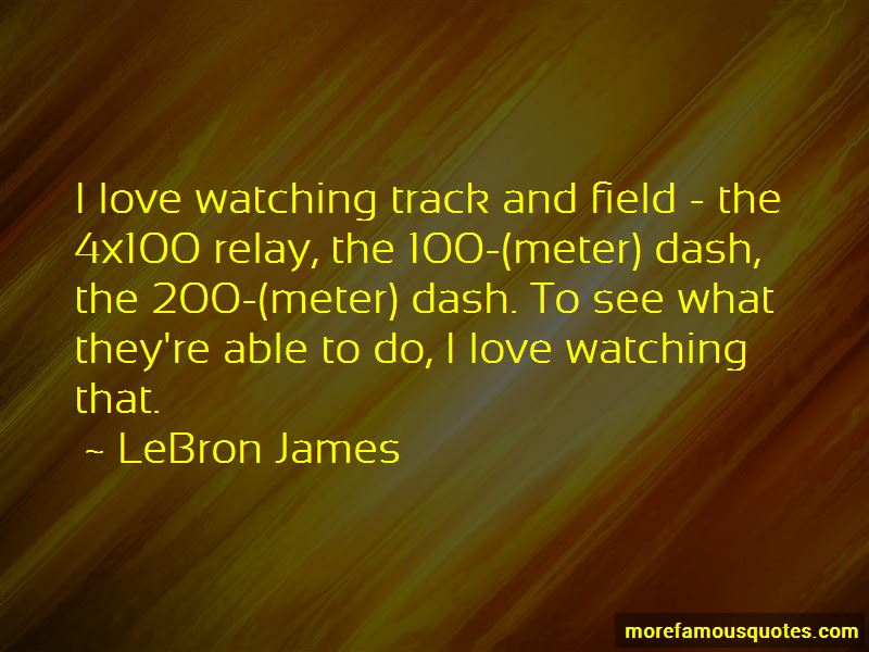 Quotes About 4x100 Relay
