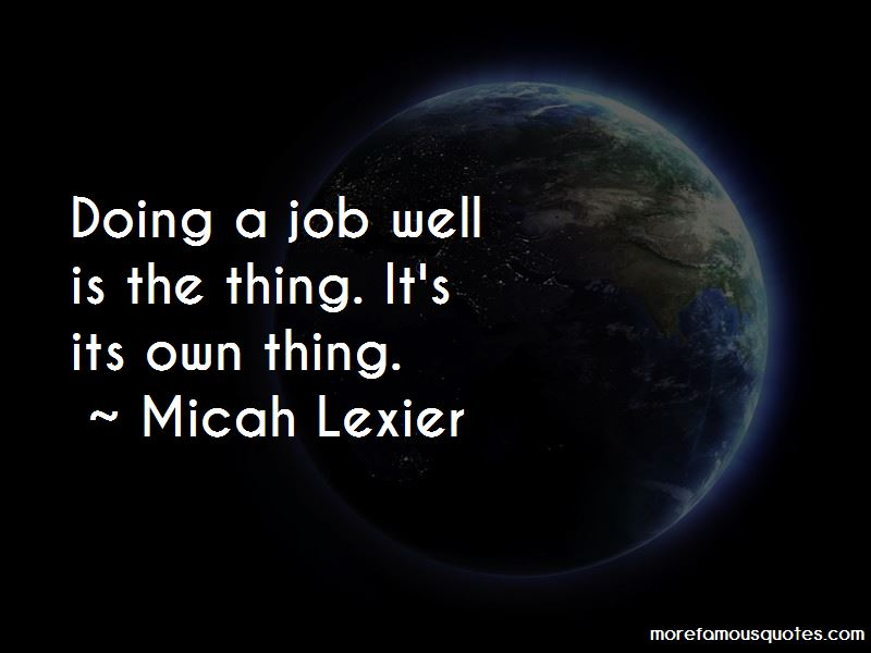 Quotes About Doing A Job Well