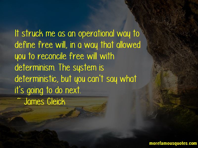 Quotes About Free Will And Determinism