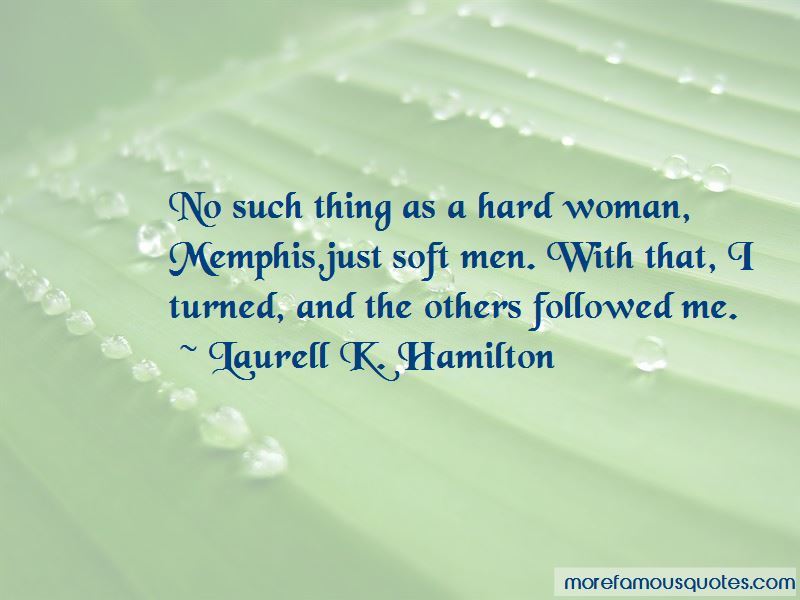 Quotes About Hard Woman
